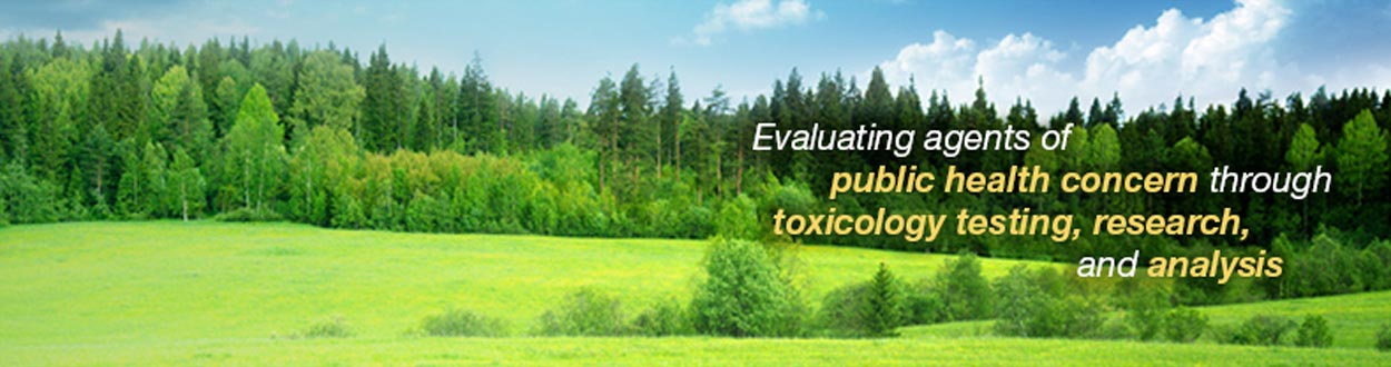 Evaluating agents of public health concern through toxicology testing, research, and analysis